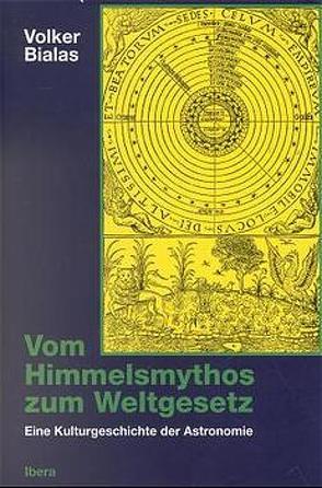 Vom Himmelsmythos zum Weltgesetz von Bialas,  Volker