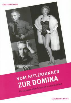 Vom Hitlerjungen zur Domina von Nilsson,  Kirsten, Strehl,  Linda