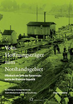 Vom Hoffnungsträger zum Notstandsgebiet von Schomburg,  Jürgen