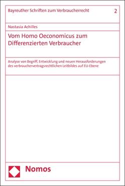 Vom Homo Oeconomicus zum Differenzierten Verbraucher von Achilles,  Nastasia