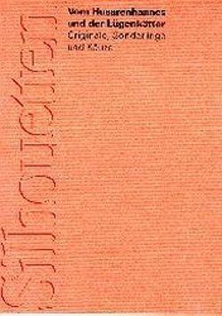 Vom Husarenhannes und der Lügenkätter von Auerbach,  Berthold, Hansjakob,  Heinrich, Kerner,  Justinus, Kerner,  Theobald, Wagner,  Christian, Wildermuth,  Ottilie