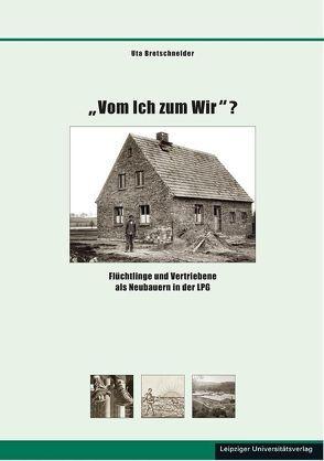 """""""Vom Ich zum Wir""""? von Bretschneider,  Uta"""