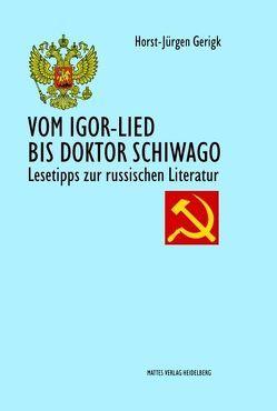 Vom Igor-Lied bis Doktor Schiwago von Gerigk,  Horst-Jürgen