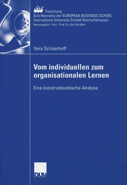 Vom individuellen zum organisationalen Lernen von Schüerhoff,  Vera, Thommen,  Prof. Dr. Jean-Paul