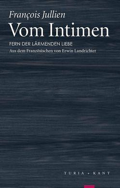 Vom Intimen von Jullien,  Francois, Landrichter,  Erwin