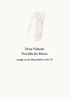 Vom Jahr der Bäume von Vidinski,  Denis