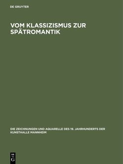 Vom Klassizismus zur Spätromantik von Schulte-Arndt,  Monika