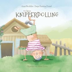 Vom kleinen Knipperdolling von Neufelder,  Anna, Protzel,  Hanja Christina