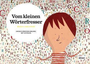 Vom kleinen Wörterfresser von Mallon,  Denise, Marlet, Sunyer,  Jordi