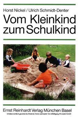 Vom Kleinkind zum Schulkind von Nickel,  Horst, Schmidt-Denter,  Ulrich