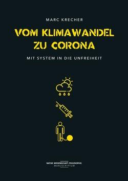 Vom Klimawandel zu Corona von Krecher,  Marc