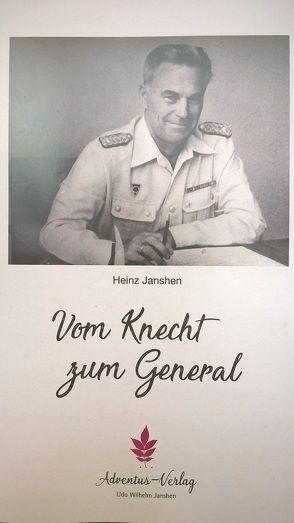 Vom Knecht zum General von Janshen,  Heinz
