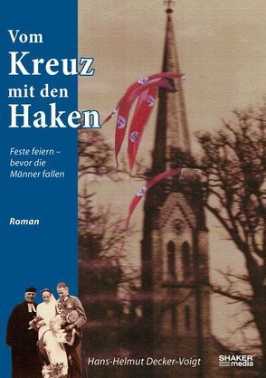 Vom Kreuz mit den Haken von Decker-Voigt,  Hans-Helmut