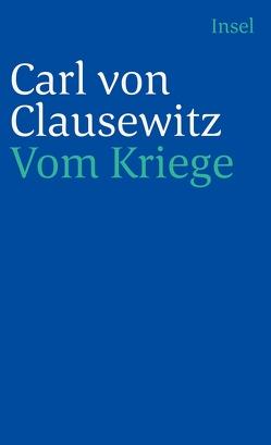 Vom Kriege von Clausewitz,  Carl von, Malik,  Fredmund