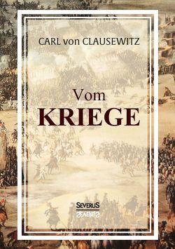 Vom Kriege von von Clausewitz,  Carl