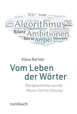 Vom Leben der Wörter von Bartels,  Klaus