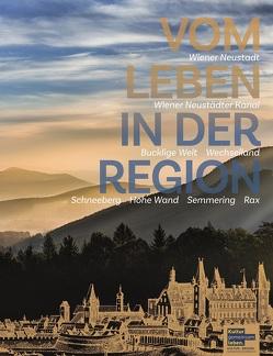 Vom Leben in der Region – Wiener Neustadt