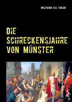 Vom Leinetal auf die Siegesburg – historische Novellen von Fabian,  Wolfgang H.O.