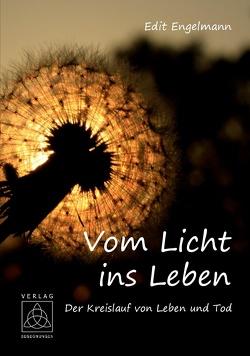 Vom Licht ins Leben von Engelmann,  Edit