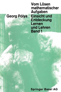 Vom Lösen mathematischer Aufgaben von Polya,  G.
