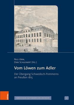 Vom Löwen zum Adler von Jörn,  Nils, Schleinert,  Dirk