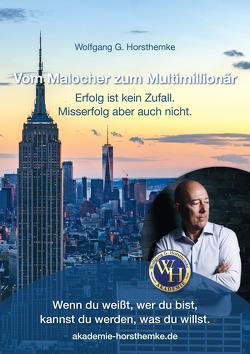 Vom Malocher zum Multimillionär von Horsthemke,  Wolfgang G.