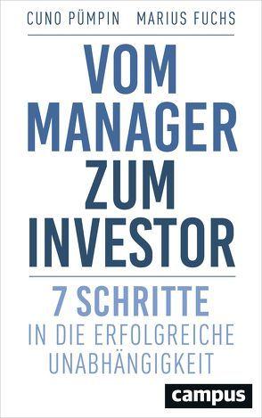 Vom Manager zum Investor von Fuchs,  Marius, Pümpin,  Cuno