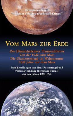 Vom Mars zur Erde von Fahrenkrog,  Ludwig, Kringel,  Ferdinand, Rosenstengel,  Hans, Schilling,  Waldemar, von Reeken,  Dieter, Winkler,  Eduard