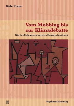 Vom Mobbing bis zur Klimadebatte von Flader,  Dieter