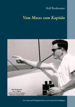 Vom Moses zum Kapitän von Bredemeier,  Rolf