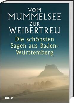 Vom Mummelsee zur Weibertreu von Wetzel,  Manfred