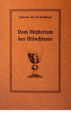 Vom Mysterium des Mönchtums von Archimandrit Johannes