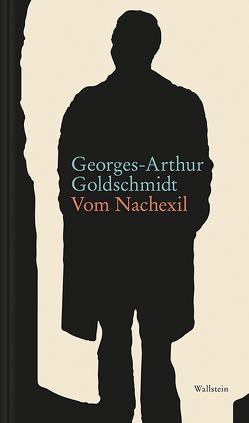 Vom Nachexil von Goldschmidt,  Georges-Arthur