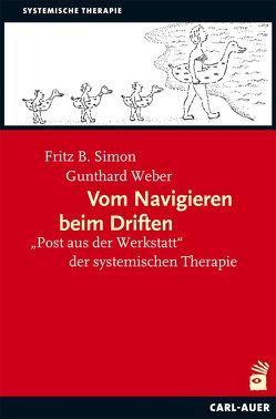 Vom Navigieren beim Driften von Simon,  Fritz B., Weber,  Gunthard