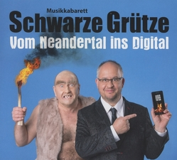 Vom Neandertal ins Digital von Schwarze,  Grütze