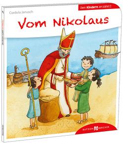 Vom Nikolaus den Kindern erzählt von Janusch,  Cordula, Leberer,  Sven