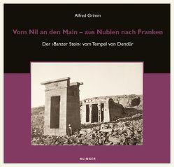 Vom Nil an den Main von Grimm,  Alfred