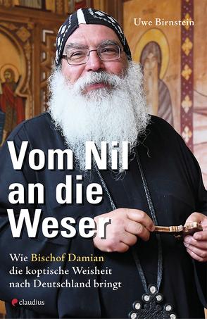 Vom Nil an die Weser von Birnstein,  Uwe
