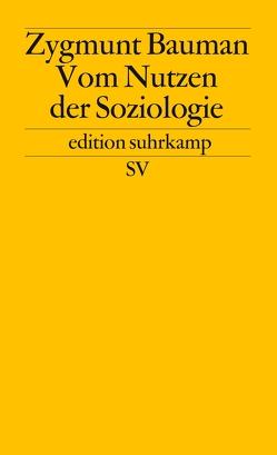 Vom Nutzen der Soziologie von Bauman,  Zygmunt, Rochow,  Christian