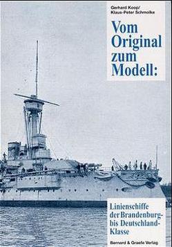 Vom Original zum Modell: Die Brandenburg-Klasse von Koop,  Gerhard, Schmolke,  Klaus P