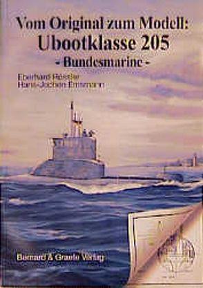 Vom Original zum Modell: Ubootklasse 205 von Emsmann,  Hans J, Köhl,  Fritz, Rößler,  Eberhard
