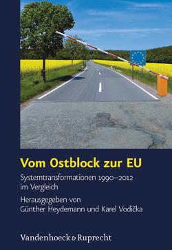 Vom Ostblock zur EU von Heydemann,  Günther, Vodička,  Karel