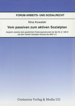 Vom passiven zum aktiven Sozialplan von Kowalski ,  Nina