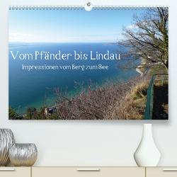 Vom Pfänder nach Lindau (Premium, hochwertiger DIN A2 Wandkalender 2021, Kunstdruck in Hochglanz) von Kepp,  Manfred