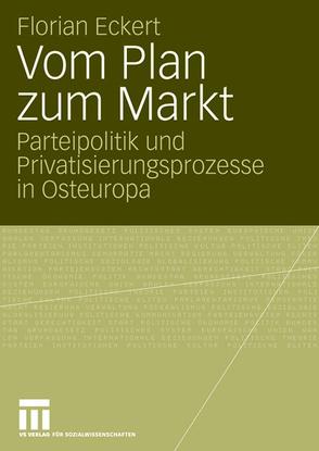 Vom Plan zum Markt von Eckert,  Florian