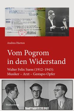 Vom Pogrom in den Widerstand von Hurton,  Andrea
