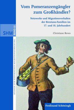 Vom Pomeranzengängler zum Großhändler? von Langenfeld,  Christine, Oltmer,  Jochen, Reves,  Christiane