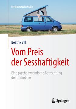 Vom Preis der Sesshaftigkeit von Vill,  Beatrix