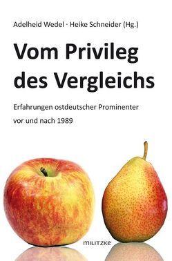 Vom Privileg des Vergleichs von Schneider,  Heike, Wedel,  Adelheid