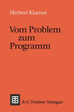 Vom Problem zum Programm von Klaeren,  Herbert
